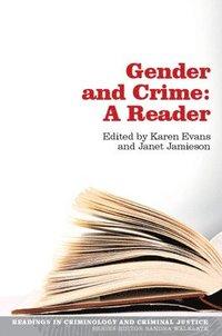 bokomslag Gender and Crime: A Reader