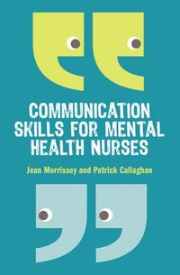 bokomslag Communication skills for mental health nurses - an introduction