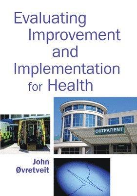 bokomslag Evaluating Improvement and Implementation for Health