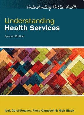 bokomslag Understanding Health Services