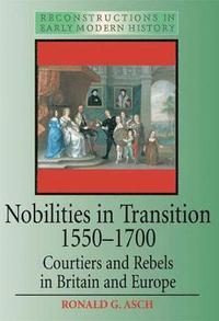 bokomslag Nobilities in Transition 1550-1700