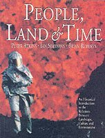 bokomslag People, Land and Time: An Historical Introduction to the Relations Between Landscape, Culture and Environment