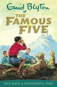 bokomslag Famous Five: Five Have A Wonderful Time: Book 11