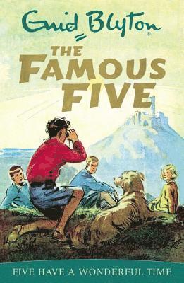 bokomslag Famous Five: Five Have A Wonderful Time: Book 11
