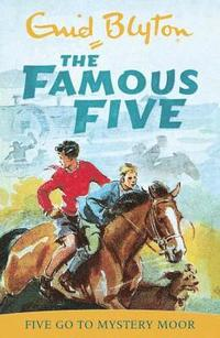 bokomslag Famous Five: Five Go To Mystery Moor