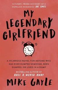 bokomslag My Legendary Girlfriend