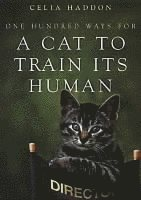 bokomslag One Hundred Ways for a Cat to Train Its Human