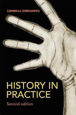 bokomslag History in Practice 2nd Edition