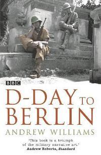 bokomslag D-Day To Berlin
