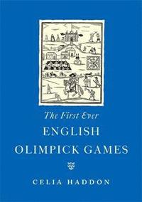 bokomslag The First Ever English Olimpick Games