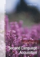 bokomslag Understanding Second Language Acquisition
