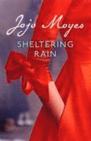 bokomslag Sheltering rain