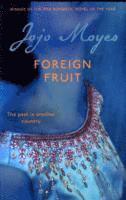 bokomslag Foreign Fruit