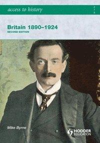 bokomslag Access to History: Britain 1890-1924 2ed
