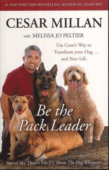 bokomslag Be the Pack Leader