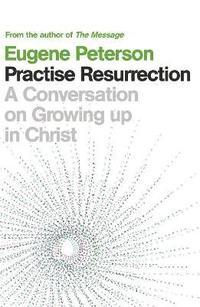 bokomslag Practise Resurrection