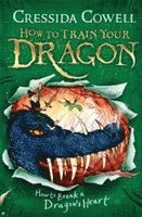bokomslag How to Train Your Dragon: How to Break a Dragon's Heart