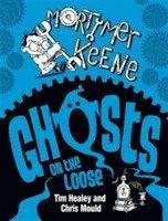 bokomslag Mortimer Keene: Ghosts on the Loose