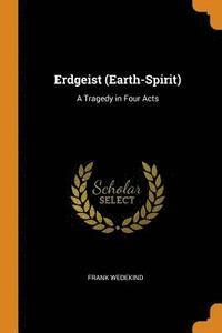 bokomslag Erdgeist (Earth-Spirit)