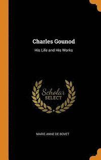 bokomslag Charles Gounod
