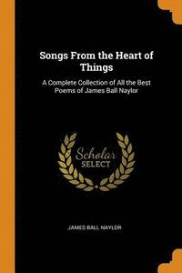 bokomslag Songs from the Heart of Things