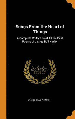 Songs from the Heart of Things 1