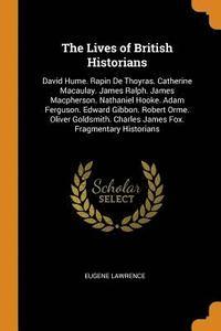 bokomslag The Lives of British Historians