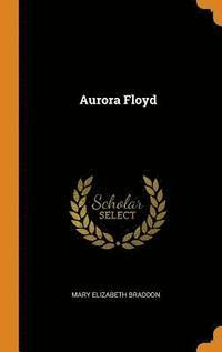 bokomslag Aurora Floyd