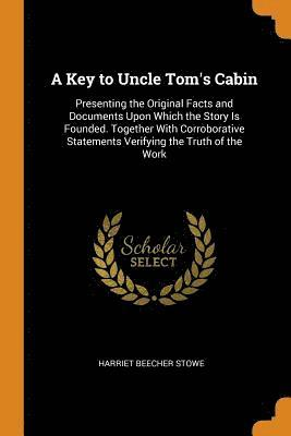 A Key to Uncle Tom's Cabin 1