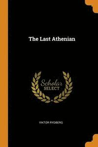 bokomslag The Last Athenian