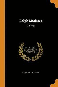 bokomslag Ralph Marlowe