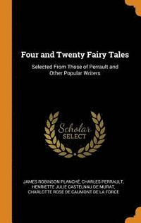bokomslag Four and Twenty Fairy Tales