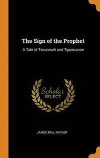 bokomslag The Sign of the Prophet