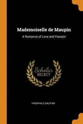 bokomslag Mademoiselle de Maupin