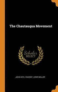 bokomslag The Chautauqua Movement