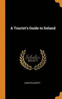 bokomslag A Tourist's Guide to Ireland