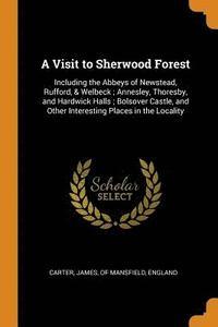 bokomslag A Visit to Sherwood Forest