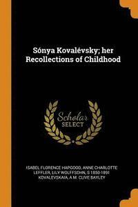 bokomslag S nya Koval vsky; Her Recollections of Childhood
