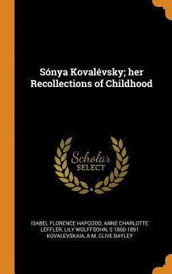 S nya Koval vsky; Her Recollections of Childhood 1