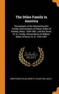 bokomslag The Stiles Family in America