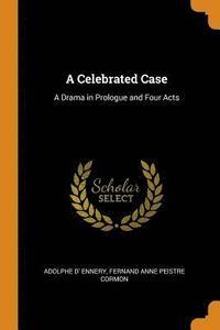bokomslag A Celebrated Case