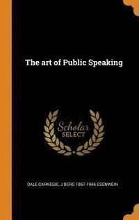bokomslag The Art of Public Speaking