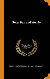 bokomslag Peter Pan and Wendy