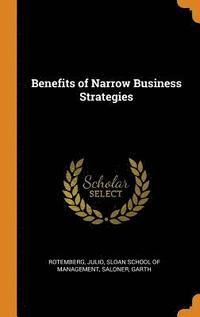 bokomslag Benefits of Narrow Business Strategies
