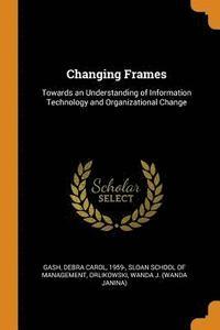 bokomslag Changing Frames