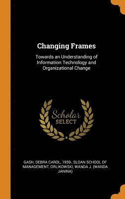 Changing Frames 1