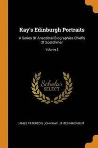 bokomslag Kay's Edinburgh Portraits
