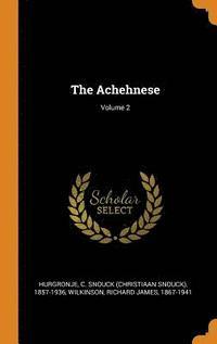 bokomslag The Achehnese; Volume 2