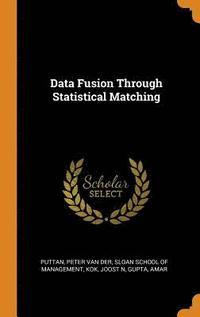 bokomslag Data Fusion Through Statistical Matching