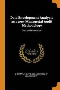 bokomslag Data Envelopment Analysis as a New Managerial Audit Methodology